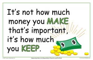 It's Not How Much Money You Make That's Important; It's How Much You Keep