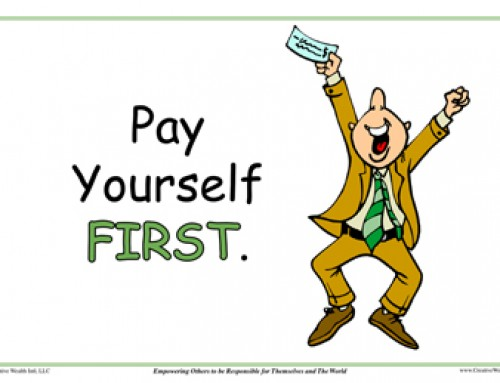 Pay Yourself First – Repeat Over and Over Again Until Financially Free